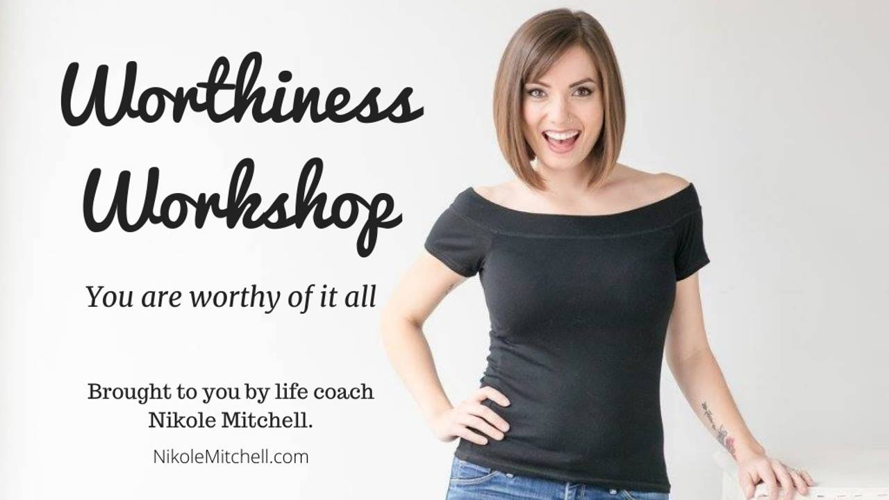 Worthiness Workshop Course